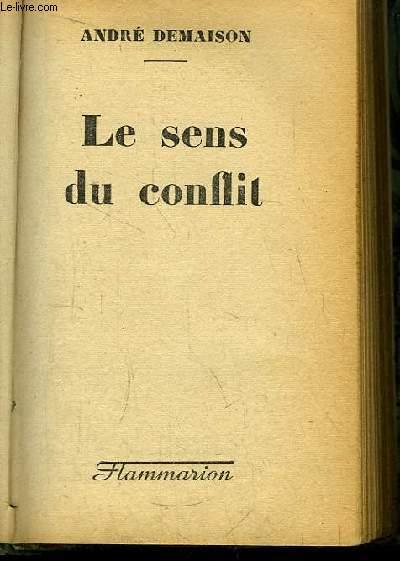 Le Sens du Conflit.