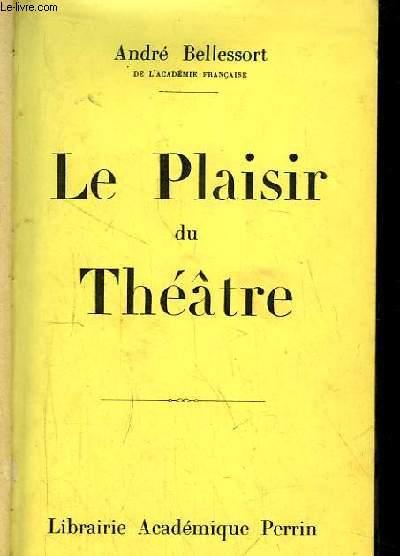 Le Plaisir du Théâtre.