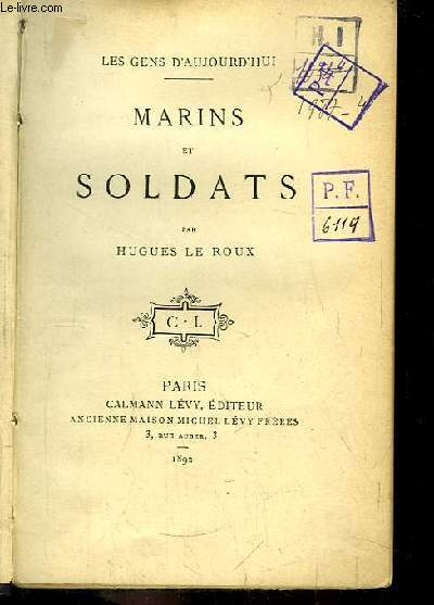 Marins et Soldats. Les Gens d'Aujourd'hui.