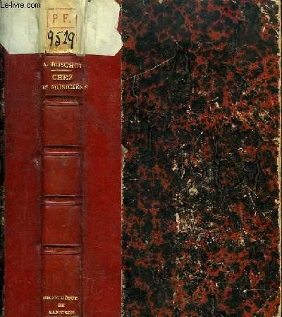 Chez les Musiciens (du XVIIIe siècle à nos jours), 1re série