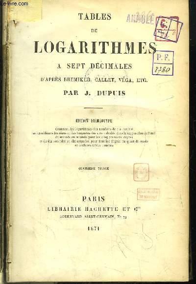 Tables de Logarithmes à Sept Décimales d'après Bremiker, Callet, Véga ...