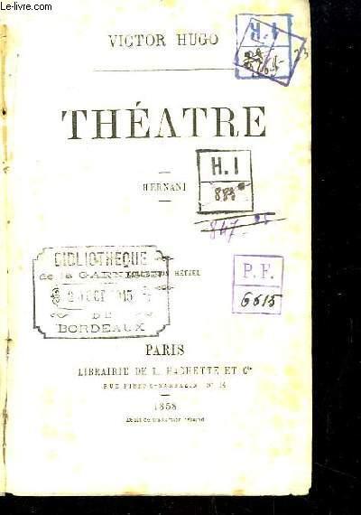Théâtre. Hernani.