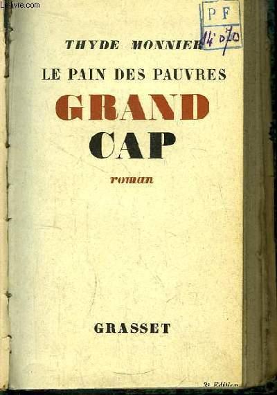 Grand-Cap. Le Pain des Pauvres.