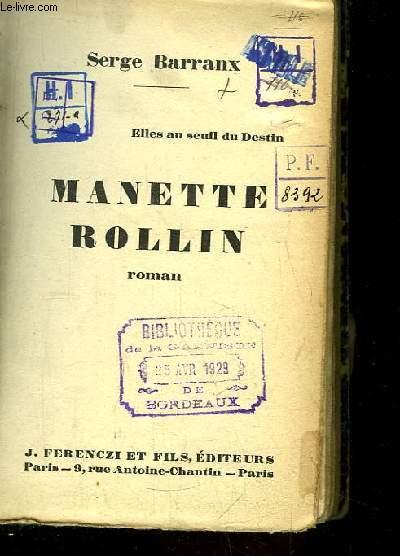 Manette Rollin. Elles au seuil du Destin.