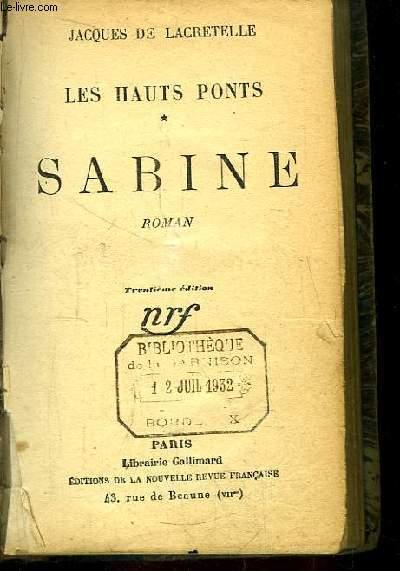 Les Hauts Ponts, TOME 1 : Sabine. Roman.