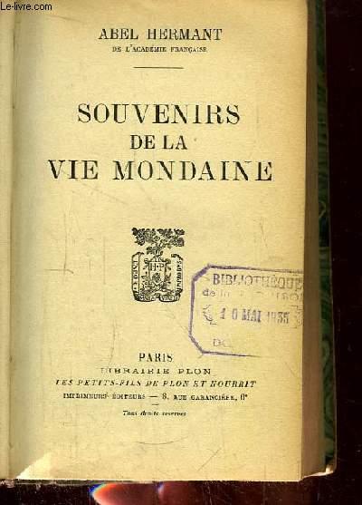 Souvenirs de la Vie Mondaine.