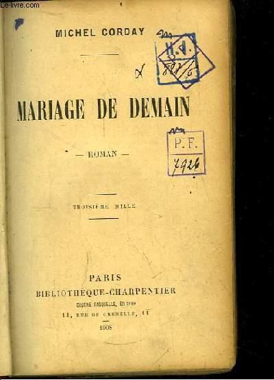 Mariage de Demain. Roman