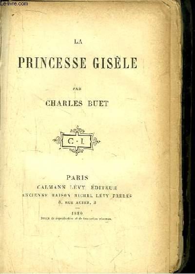 La Princesse Gisèle.
