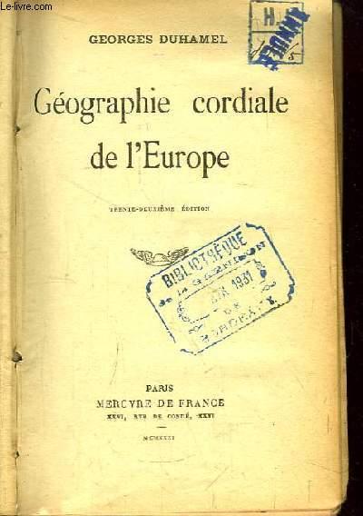 Géographie cordiale de l'Europe.