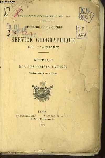 Notice sur les Objets Exposés. Instruments - Cartes. Exposition Universelle de 1889