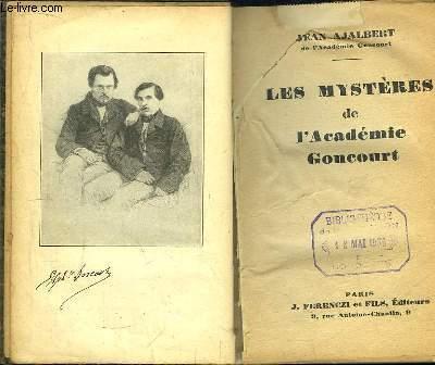 Les mystères de l'Académie Goncourt.