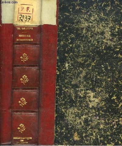 Histoire du Romantisme. Suivie de notices romantiques et d'une éude sur la poésie française, 1830 - 1868.