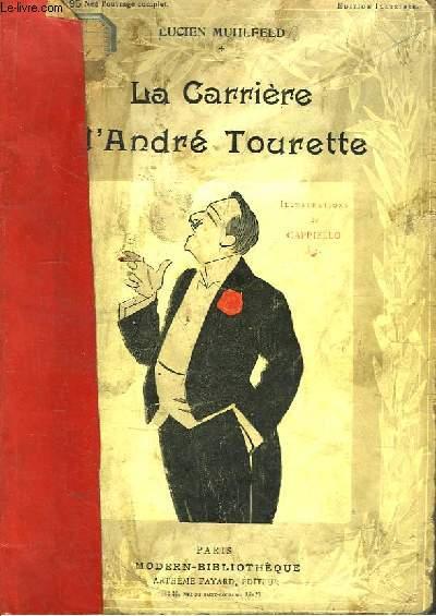 La Carrière d'André Tourette.