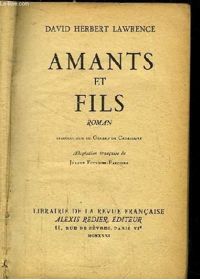 Amants et Fils. Roman.