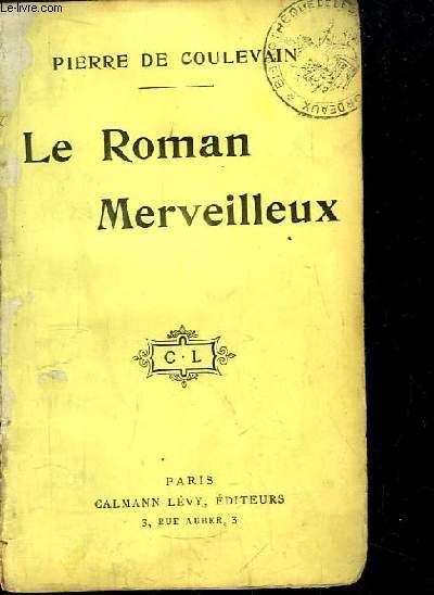 Le Roman Merveilleux.