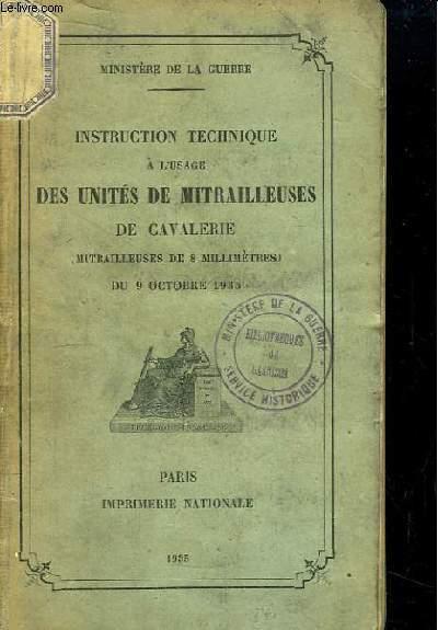 Instruction Technique à l'usage des Unités de Mitrailleuses de Cavalerie (Mitrailleuses de 8 millimètres) du 9 octobre 1935