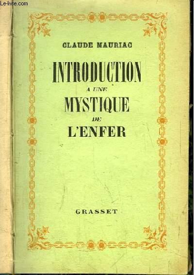 Introduction à une Mystique de l'Enfer (L'Oeuvre de Marcel Jouhandeau)