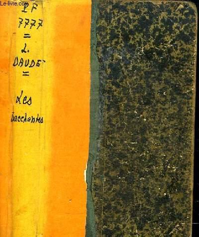 Les Bacchantes. Roman contemporain.