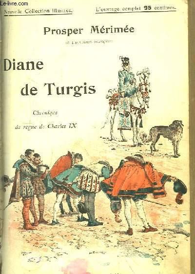 Diane de Turgis. Chronique du règne de Charles IX