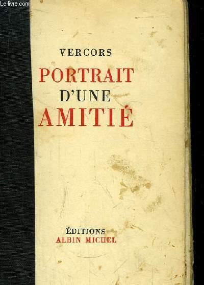 Portrait d'une Amitié et d'autres Morts Mémorables.