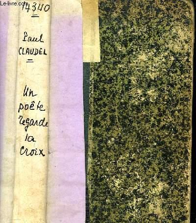 Un Poète regarde la Croix.