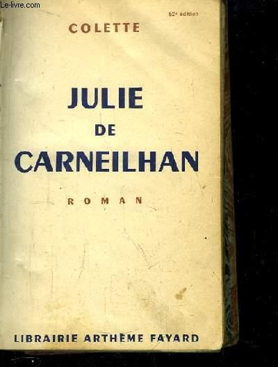 Julie de Carneilhan. Roman