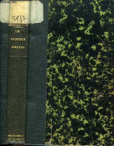Le Pasteur Martin. Roman.