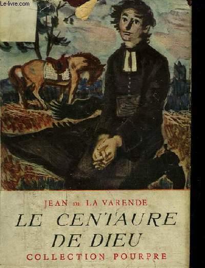 Le Centaure de Dieu.