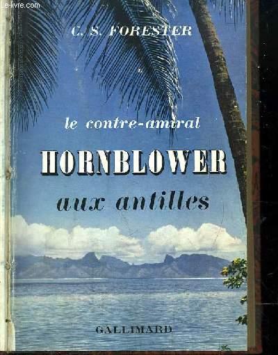 Le contre-amiral Hornblower aux Antilles (Hornblower in the West Indies).