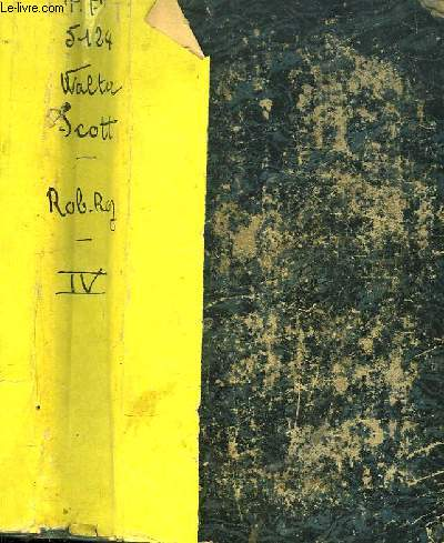 Oeuvres de Walter Scott. TOME 4 : Rob-Roy