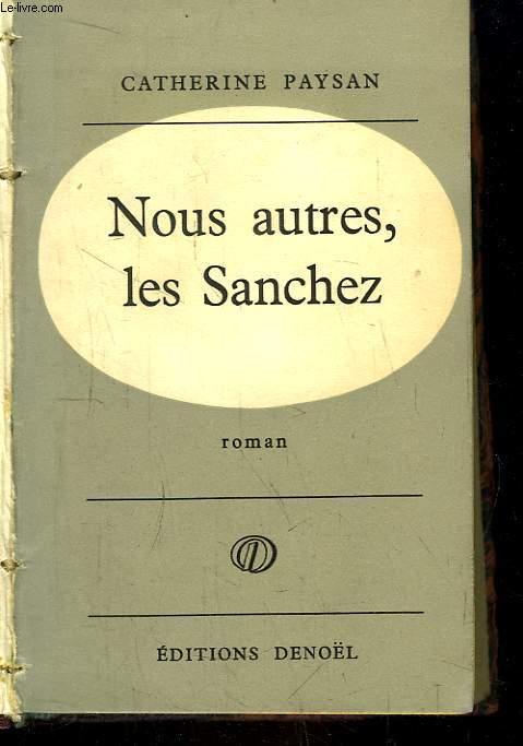 Nous autres, les Sanchez.