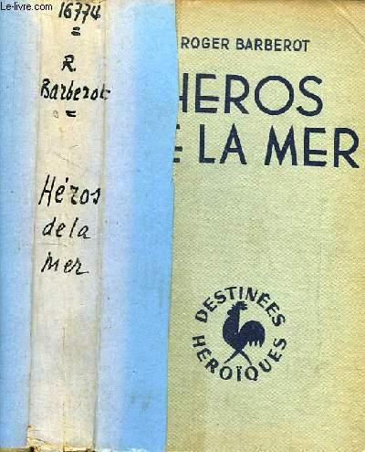 Héros de la Mer.