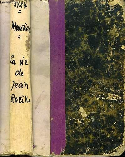 La Vie de Jean Racine.