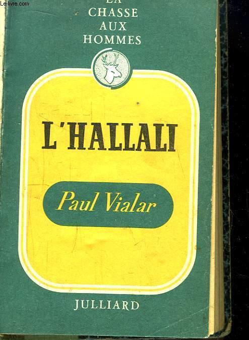 La Chasse aux Hommes, TOME 9 : L'Hallali.