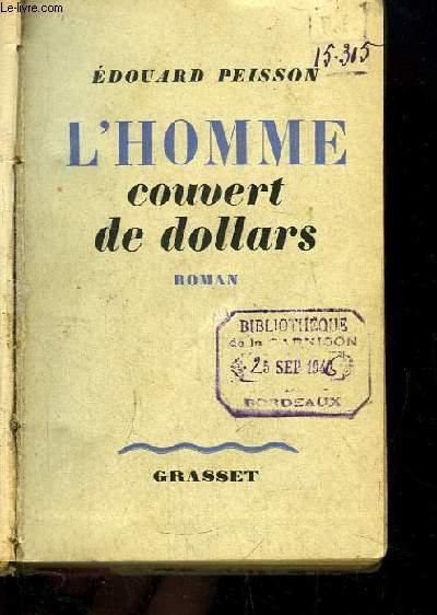L'Homme couvert de dollars. Ou la curieuse histoire de l'homme à la montre au boitier d'acier.
