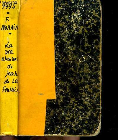 La vie amoureuse de Jean de La Fontaine.