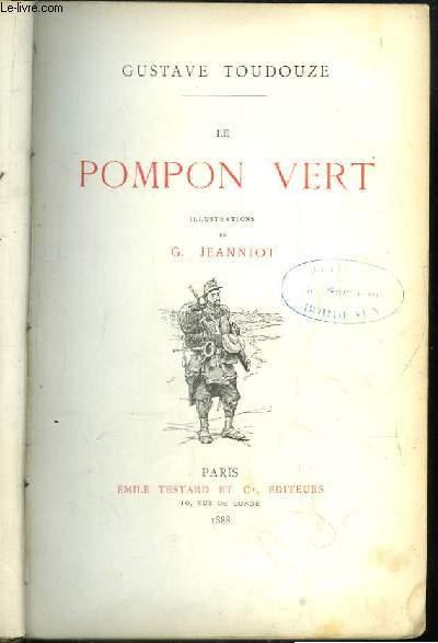 Le Pompon Vert.