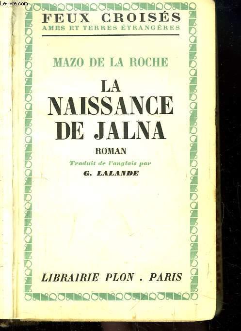 La Naissance de Jalna.