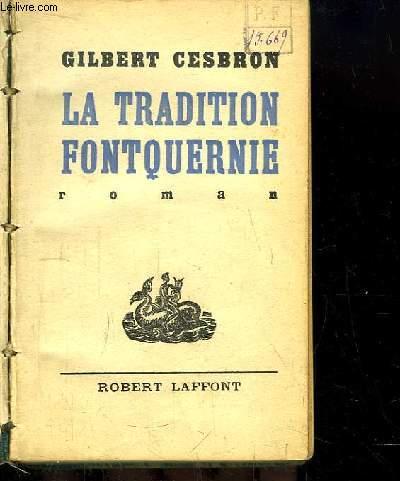 La Tradition Fontquernie. Roman