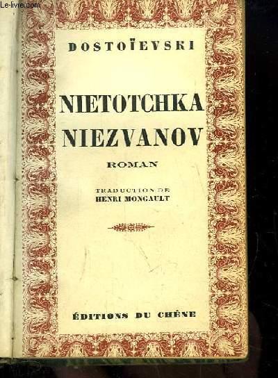 Nietotchka Niezvanov.