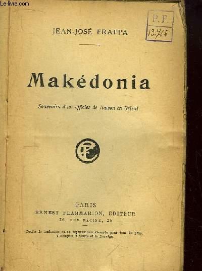 Makédonia. Souvenirs d'un officier de liaison en Orient.