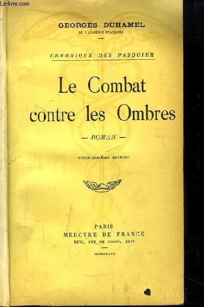 Le Combat contre les Ombres. Chronique des Pasquier.