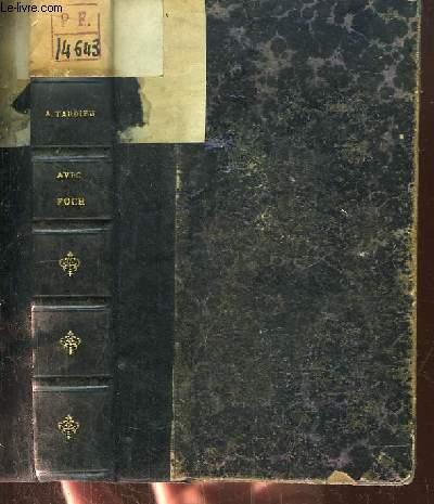 Avec Foch. Août - Novembre 1914. Notes de campagne accompagnées de 400 ordres et comptes-rendus du Haut commandement.
