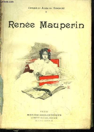 Renée Mauperin.