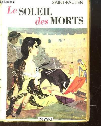 Le Soleil des Morts (Scènes de la vie espagnole).