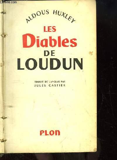 Les Diables de Loudun. Etude d'histoire et de psychologie.