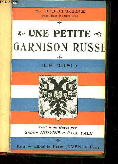 Une Petite Garnison russe (Le Duel).