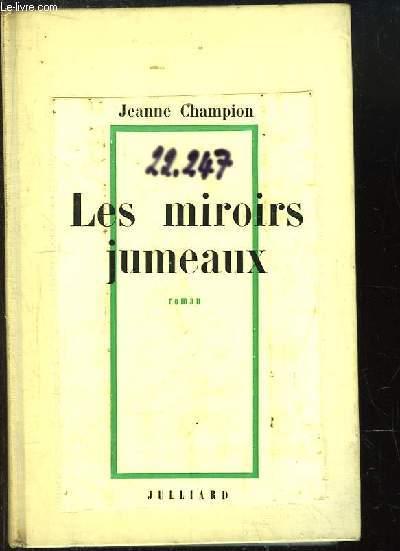 Les miroirs jumeaux