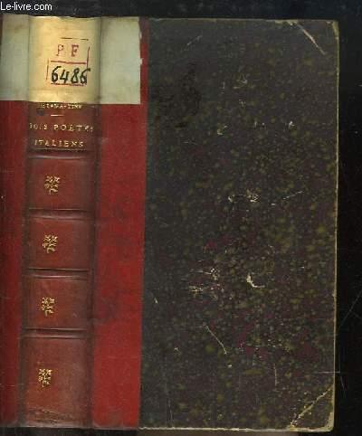 Trois Poètes italiens. Dante - Pétrarque - Le Tasse.