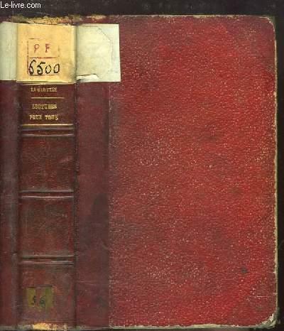 Lectures pour Tous, ou Extraits des oeuvres générales. Nouvelle édition